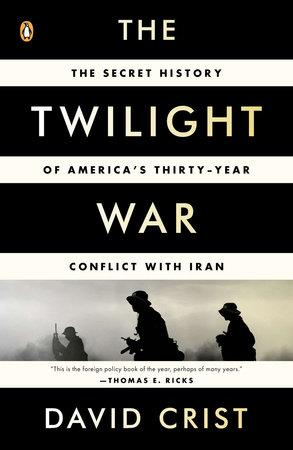 The Twilight War by David Crist