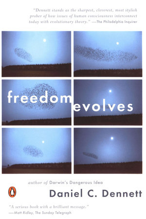Freedom Evolves by Daniel C. Dennett