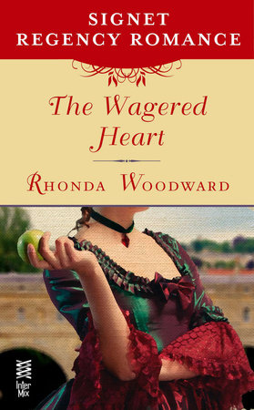 The Wagered Heart by Rhonda Woodward