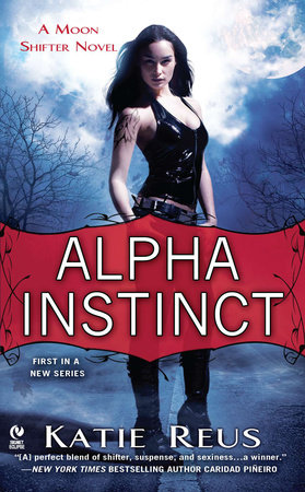 Alpha Instinct by Katie Reus