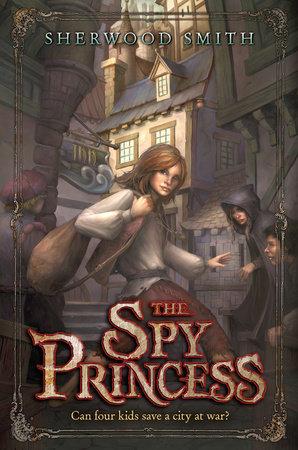 The Spy Princess by Sherwood Smith