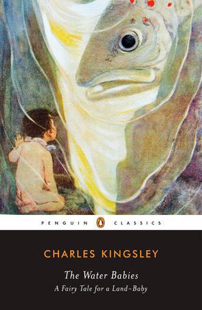 The Water-Babies by Charles Kingsley