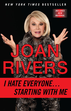 I Hate Everyone...Starting with Me by Joan Rivers