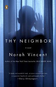 Thy Neighbor