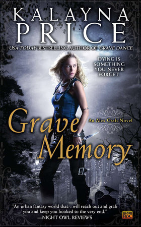 Grave Memory by Kalayna Price