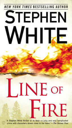 Line of Fire by Stephen White