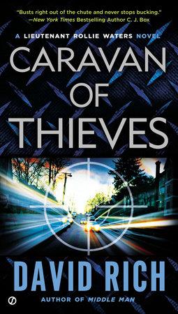 Caravan of Thieves by David Rich