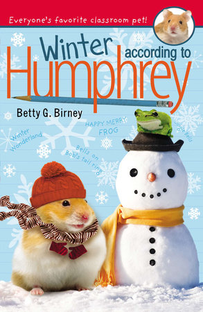Winter According to Humphrey by Betty G. Birney