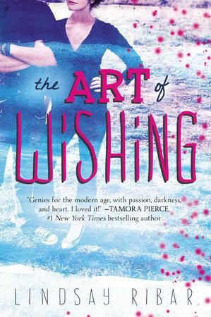 The Art of Wishing by Lindsay Ribar