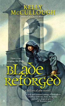 Blade Reforged by Kelly McCullough