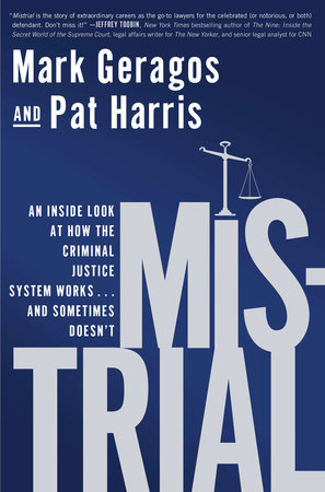 Mistrial by Mark Geragos and Pat Harris