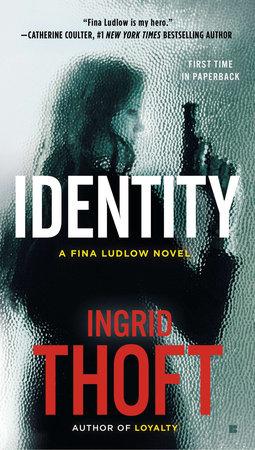 Identity by Ingrid Thoft