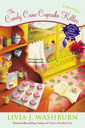 The Candy Cane Cupcake Killer by Livia J. Washburn