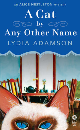 A Cat By Any Other Name by Lydia Adamson