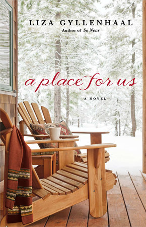 A Place For Us by Liza Gyllenhaal