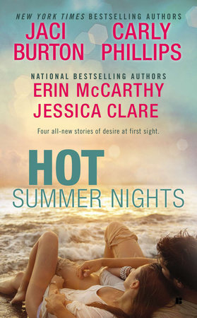 Hot Summer Nights by Jaci Burton, Jessica Clare, Erin McCarthy and Carly Phillips