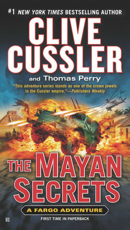 The Mayan Secrets by Clive Cussler and Thomas Perry