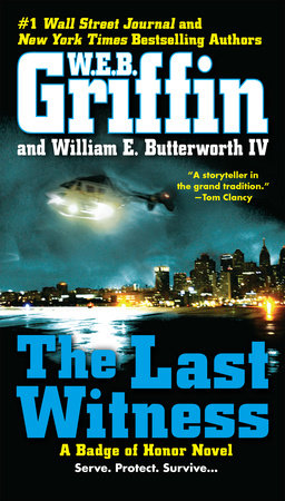 The Last Witness by W.E.B. Griffin and William E. Butterworth IV