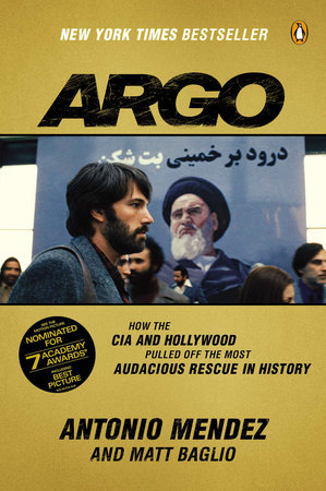 Argo by Antonio Mendez and Matt Baglio