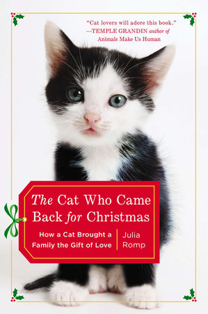 The Cat Who Came Back for Christmas by Julia Romp