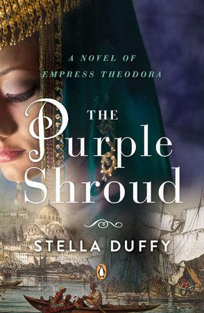 The Purple Shroud by Stella Duffy