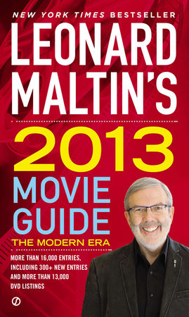 Leonard Maltin's 2013 Movie Guide by Leonard Maltin