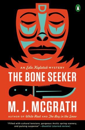 The Bone Seeker by M. J. McGrath