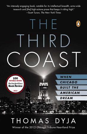 The Third Coast by Thomas L. Dyja