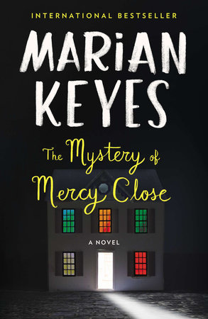 Mystery Of Mercy Close,The by Marian Keyes