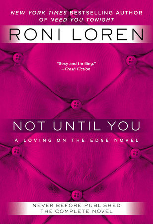 Not Until You by Roni Loren