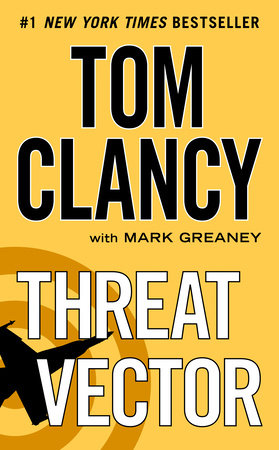 Threat Vector by Tom Clancy and Mark Greaney