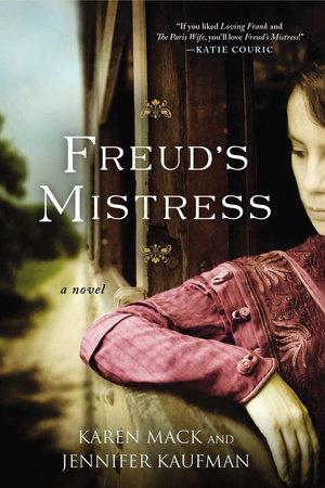 Freud's Mistress by Karen Mack and Jennifer Kaufman