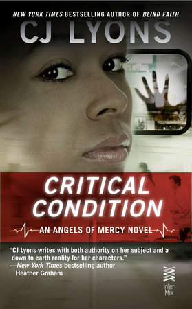 Critical Condition by CJ Lyons