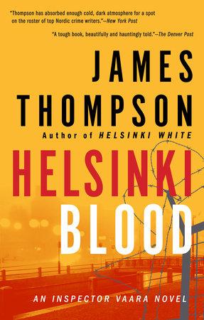 Helsinki Blood by James Thompson