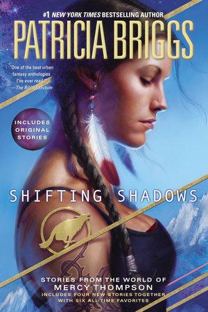 Shifting Shadows by Patricia Briggs