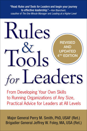 Rules & Tools for Leaders by Perry M. Smith and Jeffrey W. Foley MA