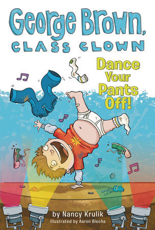 Dance Your Pants Off! #9 by Nancy Krulik