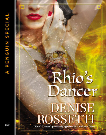 Rhio's Dancer (Novella) by Denise Rossetti