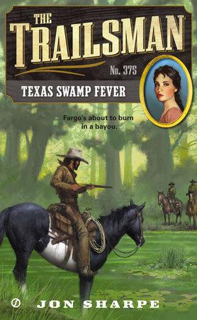 The Trailsman #375 by Jon Sharpe