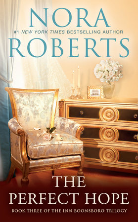 The Perfect Hope by Nora Roberts