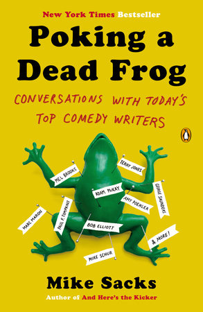 Poking a Dead Frog by Mike Sacks
