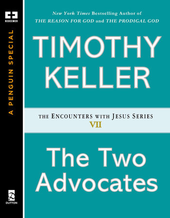 The Two Advocates by Timothy Keller