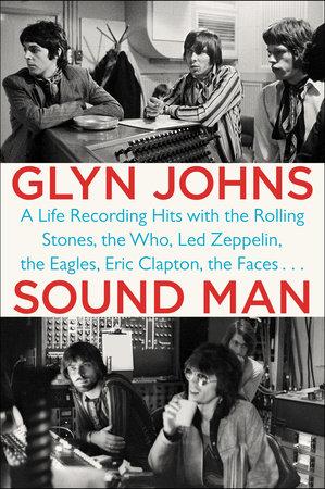 Sound Man by Glyn Johns