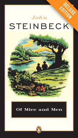 Of Mice and Men: Teacher's Deluxe Edition by John Steinbeck