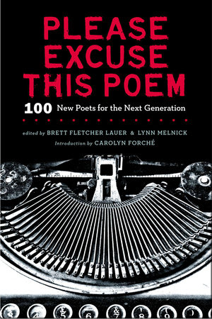 Please Excuse This Poem by Brett F Lauer and Lynn Melnick