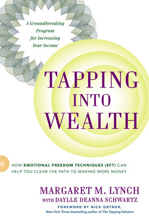 Tapping Into Wealth by Margaret M. Lynch and Daylle Deanna Schwartz M.S.