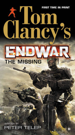 Tom Clancy's EndWar: The Missing by Peter Telep