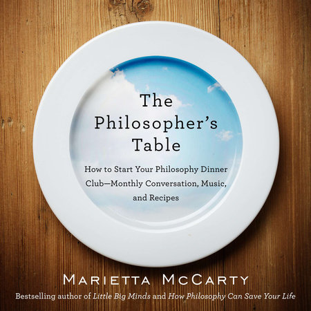 The Philosopher's Table by Marietta McCarty