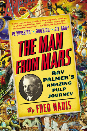 The Man from Mars by Fred Nadis