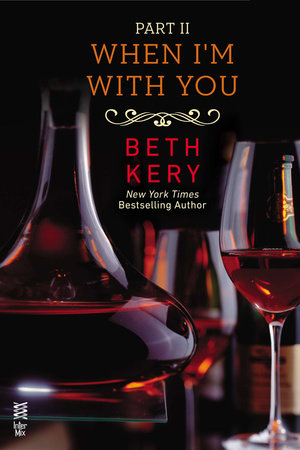 When I'm With You Part II by Beth Kery
